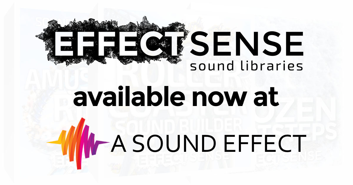 Effect Sense Sound Libraries Available at A Sound Effect