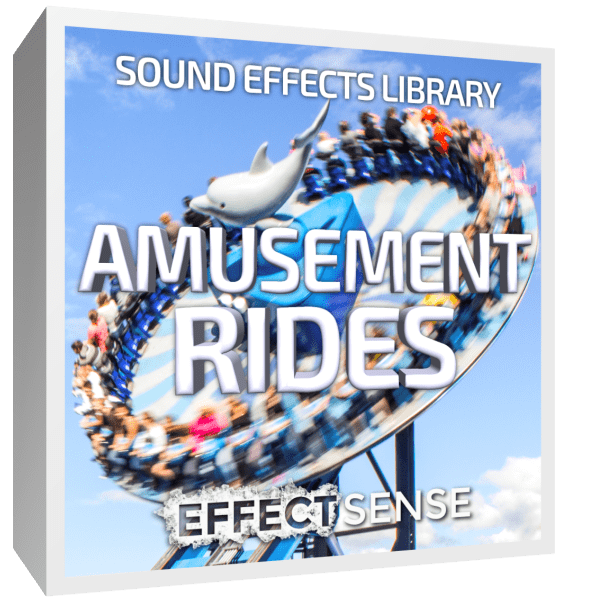 Amusement Rides & Ambiences Sound Effects - Effect Sense