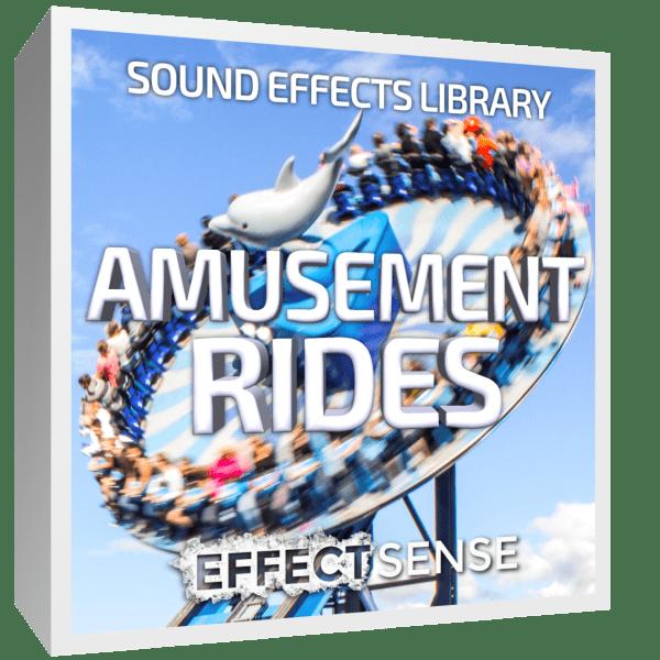 Amusement Rides & Ambiences Sound Effects - Effect Sense